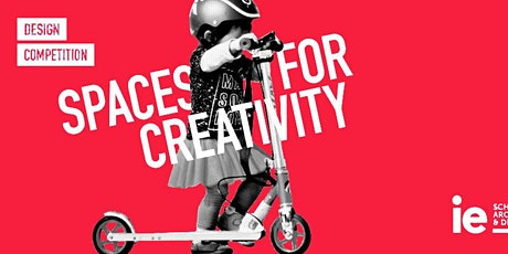 Launch Event IE Spaces for Creativity Competition tickets