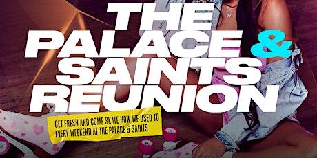 Saints & The Palace Skating Reunion tickets