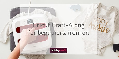Cricut Craft-Along: beginners guide to iron-on with Chrissie on Zoom tickets