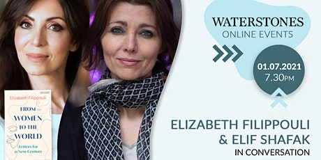 Elizabeth Filippouli and Elif Shafak in conversation tickets