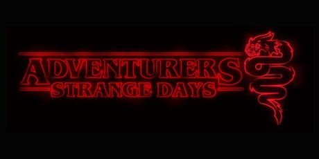 Adventurers Day Milano - Strange Days Edition II tickets