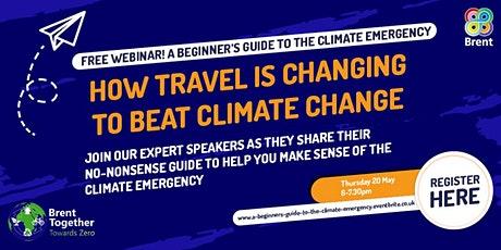 A Beginner's Guide to the Climate Emergency... How Travel is Changing tickets