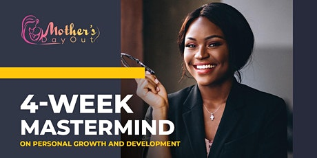 4 week Mastermind on Growth and Personal Development tickets