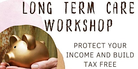 Long Term Care Planning and Tax Free Retirement tickets