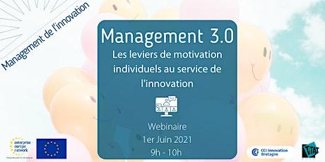 Management 3.0 : les leviers de motivation individuels pour innover billets