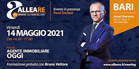 """TOUR ALLEARE BARI:  FORMAZIONE CON BRUNO VETTORE  """"AGENTE IMMOBILIARE OGGI"""" biglietti"""