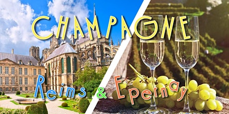 Voyage en Champagne : Reims & Epernay - DAY TRIP 29,9€ tickets