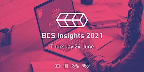 BCS Insights 2021 -Defining Good, Doing Good tickets