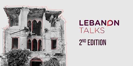 Lebanon Talks - 2nd Edition - Beyond Crisis biglietti