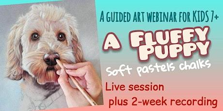 A Fluffy Puppy in Soft Pastel Chalks - Online Art Webinar for Kids 7+ billets