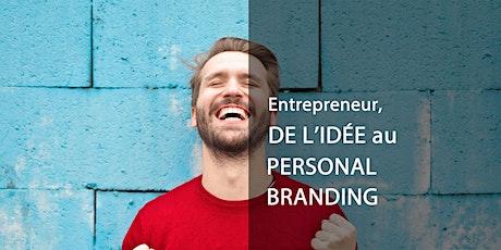 #75 - Entrepreneuriat : de l'idée au personal branding billets