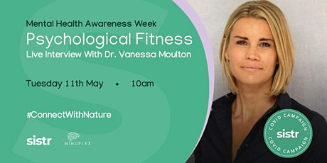 Psychological Fitness with Dr Vanessa Moulton tickets