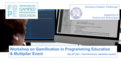 FGPE: Workshop on Gamification in Programming Education & Multiplier Event biglietti
