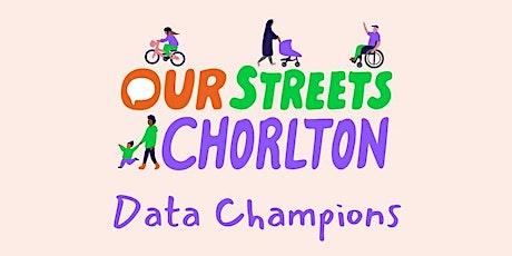 Our Streets Chorlton Data Champions - Volunteer Training Workshop tickets