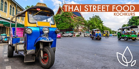 THAI STREET FOOD - KOCHKURS Tickets