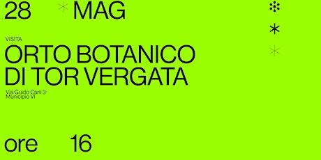 Visita Orto Botanico di Tor Vergata biglietti