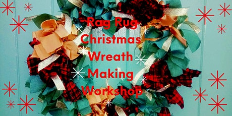 Rag Rug Christmas Wreath Workshop tickets