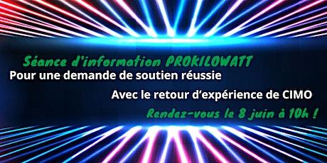 Séance d'information en ligne ProKilowatt et présentation de CIMO  SA tickets