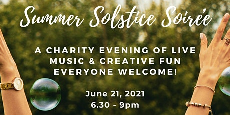 Summer Solstice Soirée – a charity evening of live music & creative fun. tickets