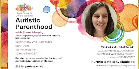 Autistic Parenthood with Shona Murphy tickets