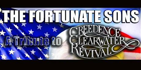 The Fortunate Sons-Creedence Clearwater Revival tribute band tickets