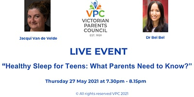 """VPC Live Event: """"Healthy Sleep for Teens:  What Parents Need to Know"""""""