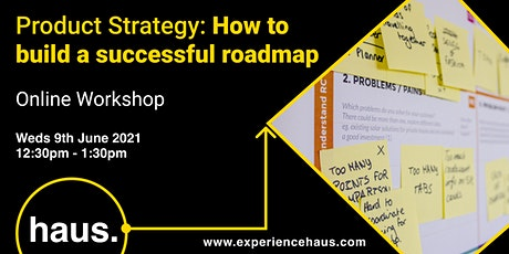 Product Strategy: How to Build a Successful Roadmap tickets