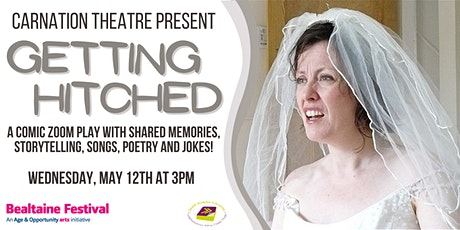 Getting Hitched with Carnation Theatre tickets
