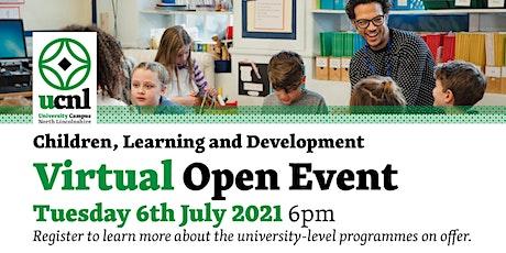 Children, Learning and Development Virtual Open Event - July biglietti