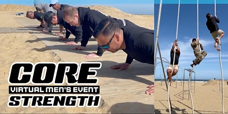Core Strength - Virtual Men's Event tickets