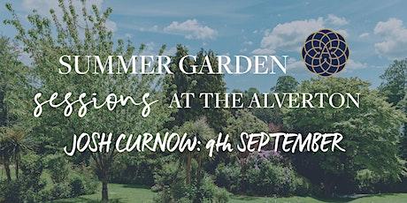 The Alverton Summer Garden Sessions: Josh Curnow tickets