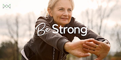 Be-Strong® – FREE Online Strength Class for Over-55s