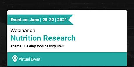 Webinar on  Nutrition Research tickets