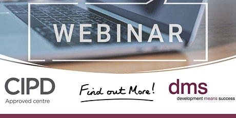 NEW CIPD Qualifications with DMS Ireland:  Information Webinar tickets
