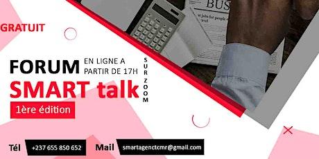 SMART TALK 2e Édition (Forum En Ligne) billets