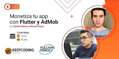 Webinar: Monetiza tu app con Flutter y AdMob entradas