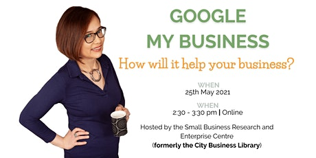 Google my Business: How will it help my business? tickets
