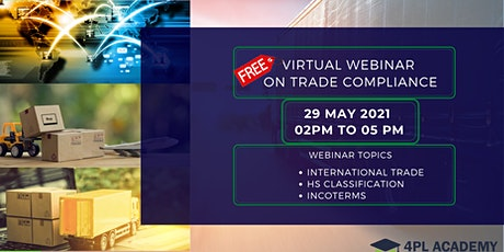 Free Webinar on International Trade Compliance 2021 |29 May  | 4PL Academy tickets