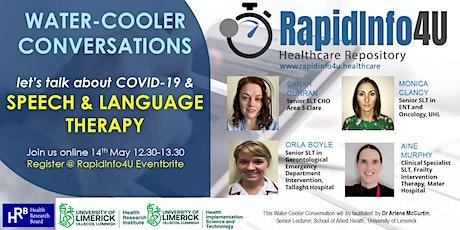 RapidInfo4U Water-Cooler Conversations: Let's talk about COVID-19 & SLT tickets