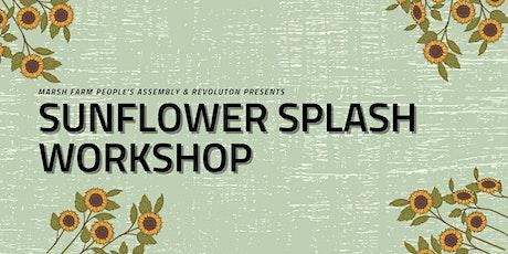 Sunflower Splash workshop tickets