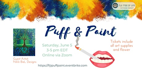 FIJI Tree of Life Presents: Virtual Puff & Paint tickets