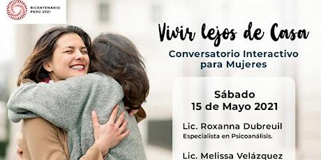 FREE Conversatorio: Vivir Lejos de Casa entradas