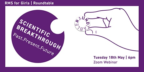 RMS Roundtable  |  Scientific Breakthrough Past.Present.Future tickets