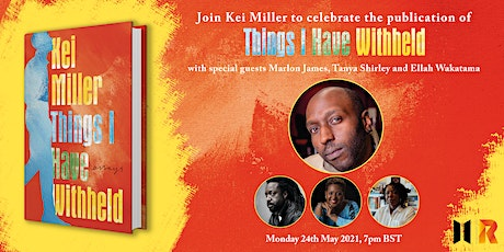 Launch for Kei Miller's THINGS I HAVE WITHHELD tickets