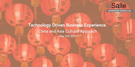 Technology Driven Business Experience. China and Asia Cultural Approach entradas