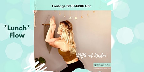 Lunch Flow Yoga Stunde mit be happy YOGA Tickets