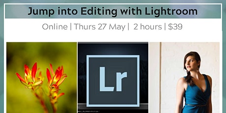 Jump into Editing with Lightroom - Basics Online tickets
