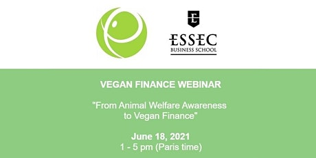 "VEGAN FINANCE WEBINAR ""From Animal-Welfare Awareness to Vegan Finance"" tickets"