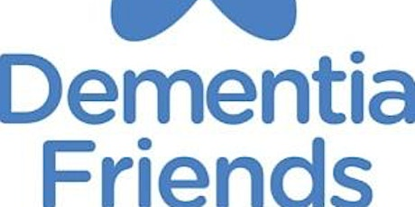Community  Dementia Friends Information Session tickets