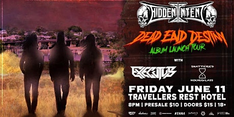 Hidden Intent - Dead End Destiny album launch, with special guests tickets